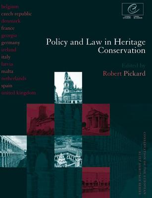 Policy and Law in Heritage Conservation - Pickard, Robert (Editor)