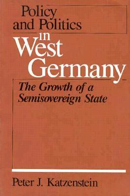 Policy & Politics West Germany - Katzenstein, Peter J