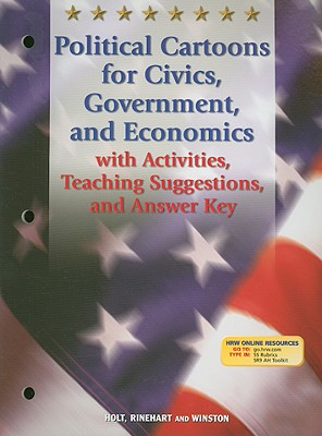 Political Cartoons for Civics, Government, and Economics with Activities, Teaching Suggestions, and Answer Key - Holt Rinehart & Winston (Creator)