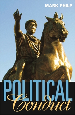 Political Conduct - Philp, Mark