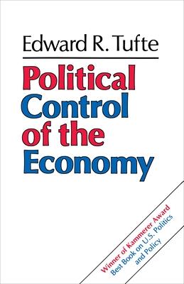 Political Control of the Economy - Tufte, Edward R