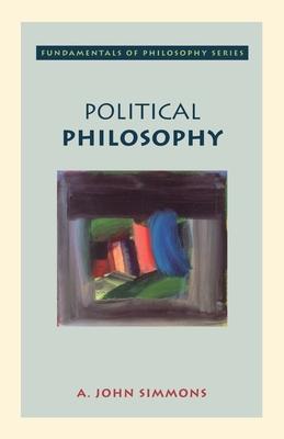 Political Philosophy - Simmons, A John