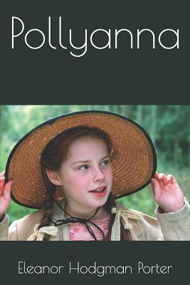 Pollyanna - Porter, Eleanor Hodgman
