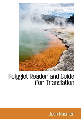 Polyglot Reader and Guide for Translation - Roemer, Jean