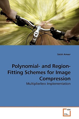 Polynomial- And Region-Fitting Schemes for Image Compression - Ameer, Salah