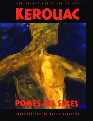 Pomes All Sizes - Kerouac, Jack