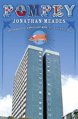 Pompey - Meades, Jonathan