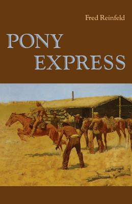 Pony Express - Reinfeld, Fred