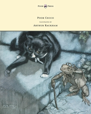 Poor Cecco - Illustrated by Arthur Rackham - Bianco, Magery Williams