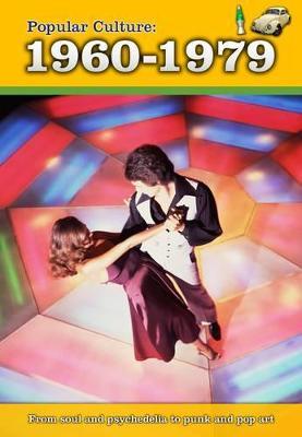 Popular Culture: 1960-1979 - Burgan, Michael
