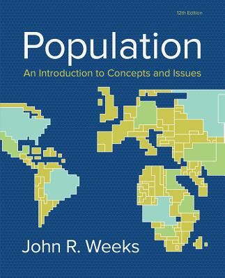 Population: An Introduction to Concepts and Issues - Weeks, John R.