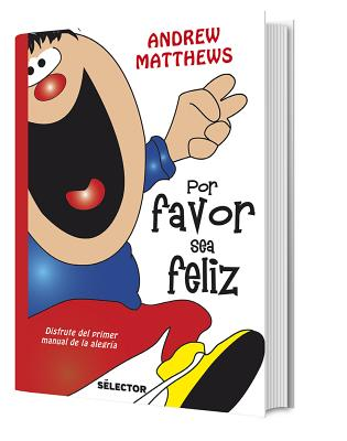 Por Favor Sea Feliz - Matthews, Andrew