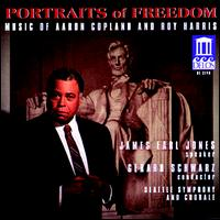 Portraits of Freedom: Music by Aaron Copland and Roy Harris - James Earl Jones (speech/speaker/speaking part); Seattle Chorale (choir, chorus); Seattle Symphony Orchestra;...