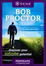 Portraits of Inspiring Lives: Bob Proctor