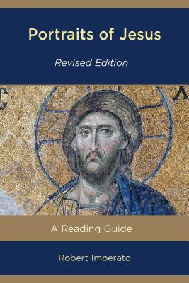 Portraits of Jesus: A Reading Guide - Imperato, Robert