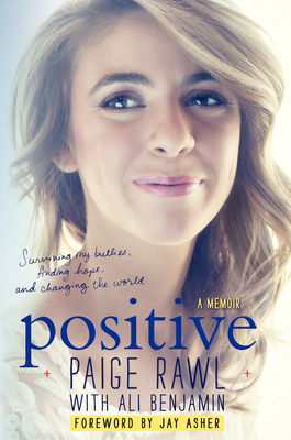 Positive: A Memoir - Rawl, Paige, and Benjamin, Ali, and Asher, Jay