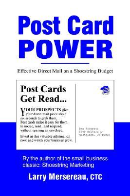 Post Card Power - Mersereau, Larry