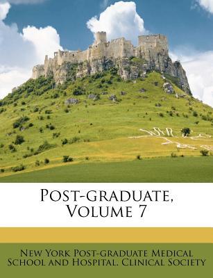 Post-Graduate, Volume 7 - New York Post-Graduate Medical School an (Creator)