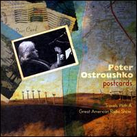 Postcards - Peter Ostroushko
