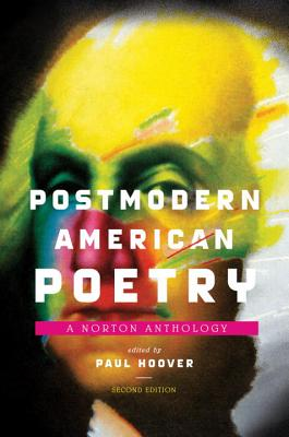 Postmodern American Poetry: A Norton Anthology - Hoover, Paul (Editor)