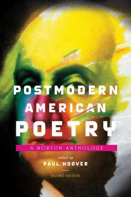 Postmodern American Poetry: A Norton Anthology - Hoover, Paul (Editor)