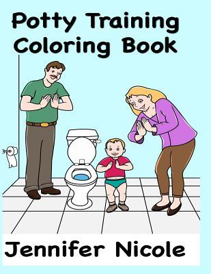 Potty Training Coloring Book - Nicole, Jennifer