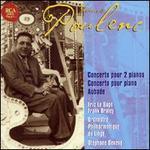 Poulenc: Concerto pour 2 pianos; Concerto pour piano; Aubade