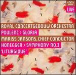 Poulenc: Gloria; Honegger: Symphony No. 3 'Liturgique'