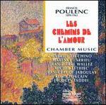 Poulenc: Les Chemins d'amour - Chamber Music