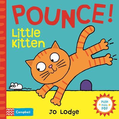 Pounce! Little Kitten: An Interactive Story Book - Lodge, Jo