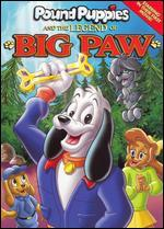 Pound Puppies & the Legend of Big Paw