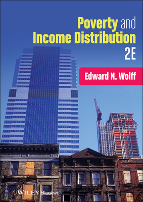 Poverty and Income Distribution - Wolff, Edward N
