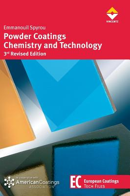Powder Coatings Chemistry and Technology - Spyrou, Emmanouil