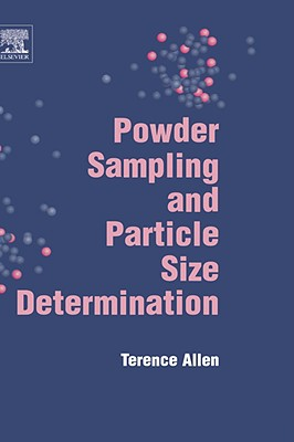 Powder Sampling and Particle Size Determination - Allen, T
