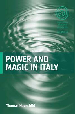 Power and Magic in Italy - Hauschild, Thomas