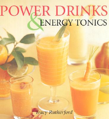 Power Drinks & Energy Tonics - Rutherford, Tracy