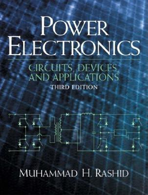 Power Electronics: Circuits, Devices and Applications - Rashid, Muhammad H