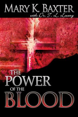 Power of the Blood - Baxter, Mary K