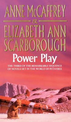Power Play - McCaffrey, Anne, and Scarborough, Elizabeth Ann