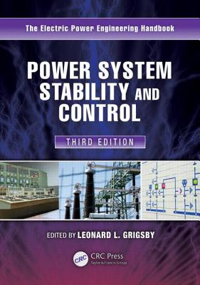 Power System Stability and Control - Grigsby, Leonard L (Editor)