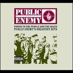 Power to the People and the Beats: Public Enemy's Greatest Hits - Public Enemy