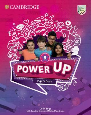 Power Up Level 5 Pupil's Book - Sage, Colin, and Nixon, Caroline, and Tomlinson, Michael