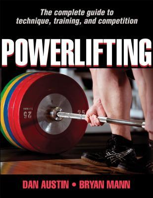 Powerlifting - Austin, Dan, and Mann, Bryan