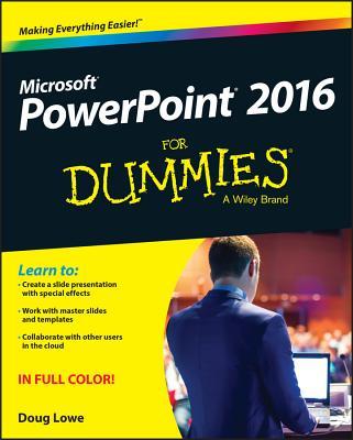 PowerPoint 2016 for Dummies - Lowe, Doug