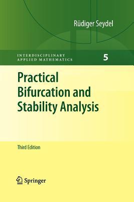 Practical Bifurcation and Stability Analysis - Seydel, Rudiger U.