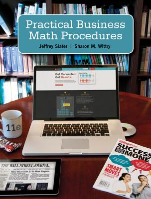 Practical Business Math Procedures with Handbook, Student DVD, and WSJ insert - Slater, Jeffrey, and Wittry, Sharon M.