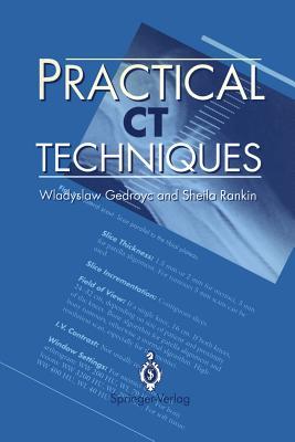 Practical CT Techniques - Gedroyc, Wladyslaw