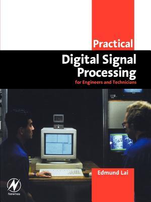 Practical Digital Signal Processing - Lai, Edmund