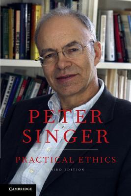 Practical Ethics - Singer, Peter