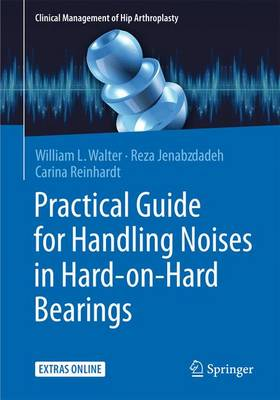 Practical Guide for Handling Noises in Hard-on-Hard-Bearings - Walter, William L.